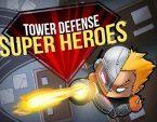 Süper Kahramanlar Kule Savunma